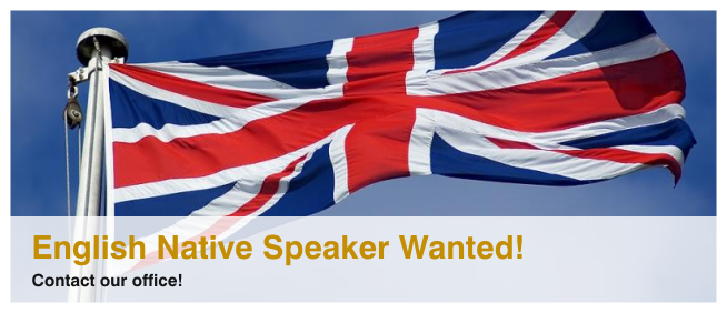 WE ARE LOOKING FOR AN ENGLISH NATIVE SPEAKER